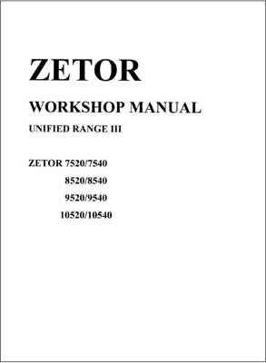 Zetor Unified Range III Tractor Service Repair Workshop