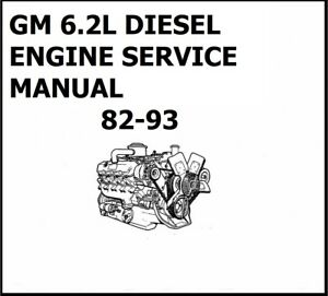 GM 6.2L DIESEL ENGINE SERVICE MANUAL 82-93 CHEVROLET GMC C