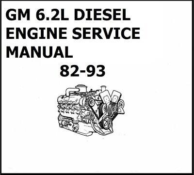 GM 6.2L DIESEL ENGINE SERVICE MANUAL 82-93 CHEVROLET GMC C
