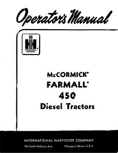 FARMALL 450 Diesel Operators Owners Maintenance Manual