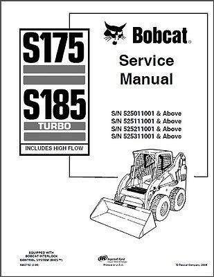 Bobcat S175 / S185 Turbo Skid Steer Loader Service Manual