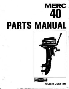 1973 Mercury Merc 40, 4 HP, 3296137 thru 4107219 Parts