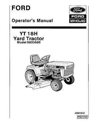 NEW HOLLAND Ford YT 18H Yard Tractor 9800688 OPERATORS