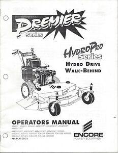 ENCORE Hydro Pro Hydro Drive Walk Behind Operators Manual