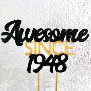 Awesome Since 1948 Birthday Cake Topper 70th18th21st30th40th