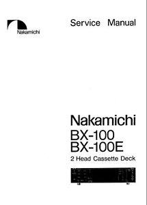 NAKAMICHI BX-100 BX-100E 2 HEAD ST CASSTTE TAPE DECK