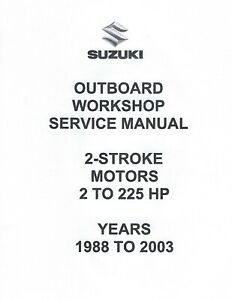 SUZUKI OUTBOARD SERVICE/REPAIR MANUAL FOR 1988-2003 2