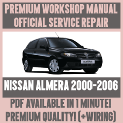 Nissan Almera 2004 Wiring Diagram Iron Carbide Phase Explanation Workshop Manual Service Repair Guide For 2000 2006 Details About