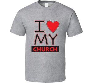 I Love My Church Tee Shirt Unisex Clothing Religious TShirt  eBay