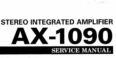 YAMAHA AX-1090 STEREO INTEGRATED AMPLIFIER SERVICE MANUAL