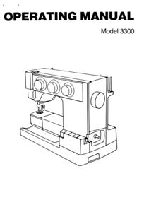 White W3300 Sewing Machine Embroidery Serger Owners Manual