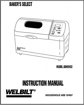 Welbilt Bakers Select ABM2H22 Bread Machine Operator