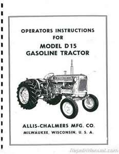 Allis-Chalmers D15 Gasoline Tractor Operators Manual : JS