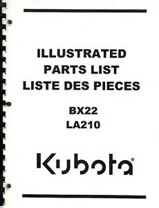 KUBOTA ORIGINAL BX22 TRACTOR and LA210 LOADER PARTS MANUAL