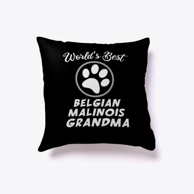 Worlds Best Belgian Malinois Grandma Gift Pillow | eBay