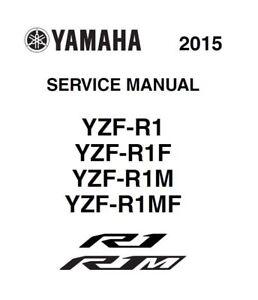 YAMAHA YZF-R1 2015 ( R1M R1F R1MF) 2015-2017 SERVICE