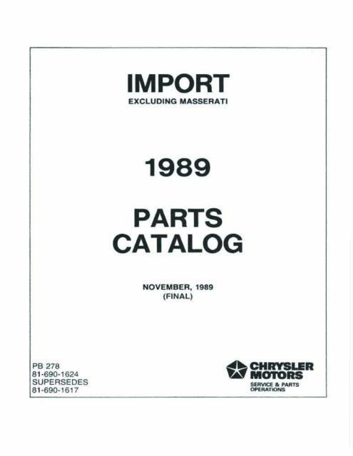 1989 Mopar Chrysler Dodge Plymouth Mitsubishi Parts