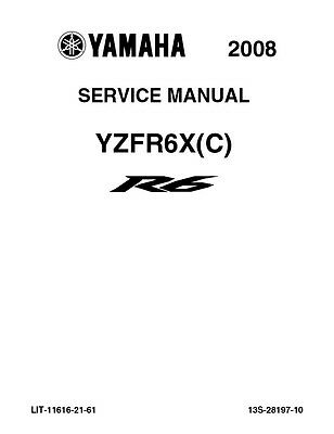 Yamaha YZF R6 YZFR6XC 2008 Repair Service Manual LIT-11616