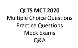 QLTS MCT Multiple Choice Test mock exams, practice