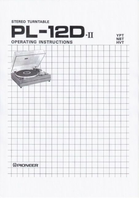 Operating Instructions for Pioneer PL-12 D-Ii in English