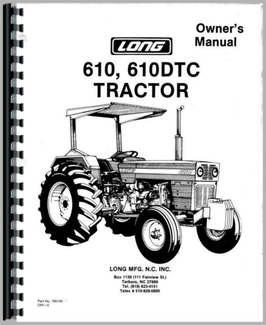 Long 610 610dtc Tractor Operators Owners Manual for sale