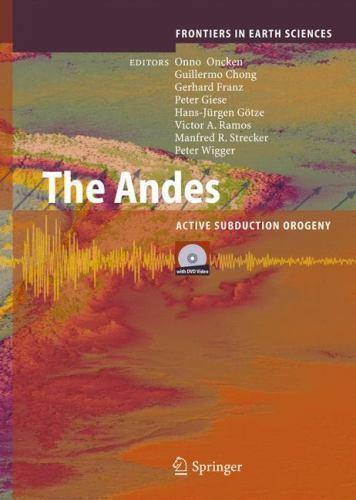 Frontiers in Earth Sciences Ser.: The Andes : Active Subduction Orogeny (2006. Mixed Media) for sale online   eBay