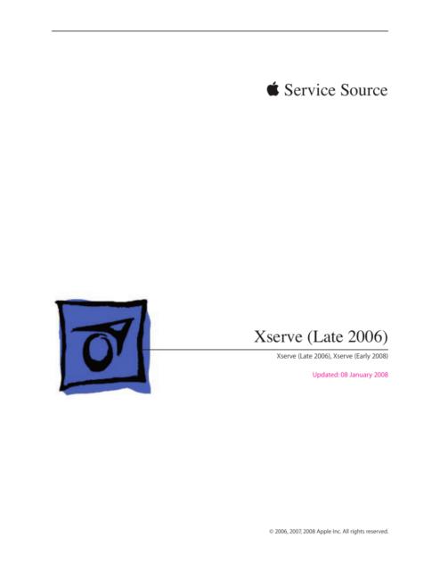 Apple Xserve Late 2006 Early 2008 Technician Guide Service