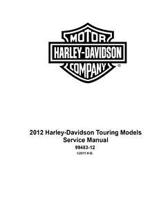 2012 Harley Davidson Touring Service Manual FLHR FLTRX