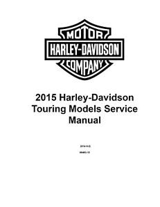 2015 Harley Davidson Road King FLHR Service Manual On CD