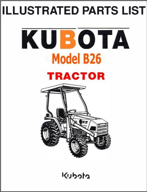 Kubota B26 Tractor illustrated Parts Manual Exploded