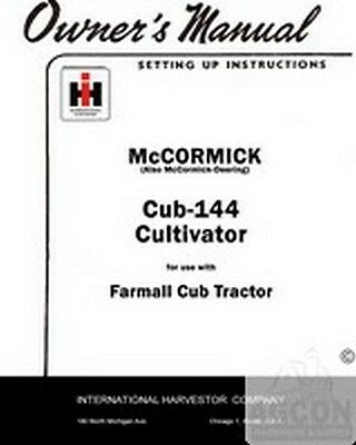 FARMALL CUB 144 Cultivator Tractor Owner Operator Manual