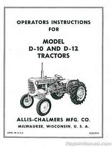 Allis Chalmers D10 D12 Tractor Operators Manual Serial