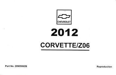 2012 Chevrolet Corvette Z06 GS C6 Owner's Owners Owner