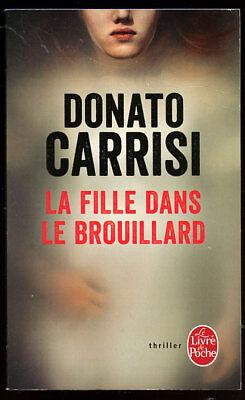 La Fille Dans Le Brouillard : fille, brouillard, DONATO, CARRISI:, FILLE, BROUILLARD., LIVRE, POCHE., 2017.