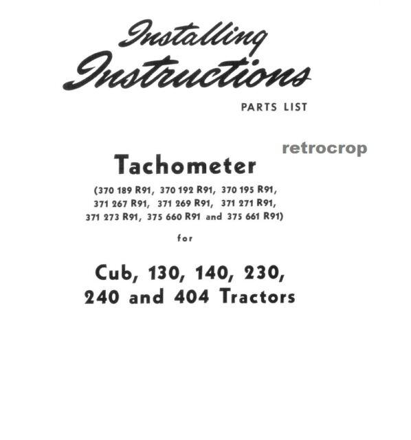 IH International Farmall Cub 100 140 Tachometer Attachment