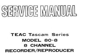 TEAC 80-8 TASCAM 8 CH RL TO RL ST RECORDER REPR SERVICE