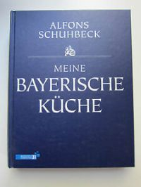 Schuhbeck Meine bayerische Kche Kochbuch Koch Buch ...