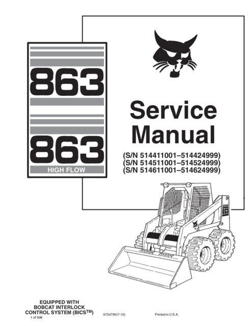 Bobcat 863 863hf Highflow Skid Steer Repair Service Manual