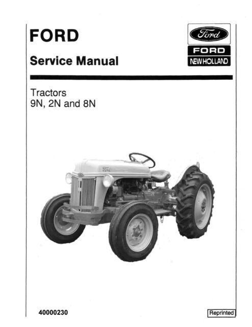 Holland Ford 9n 2n 8n Tractor Service Repair Manual for