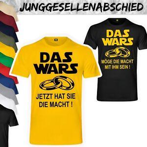 JGA Das Wars TShirt  Junggesellenabschied  Star  Mge