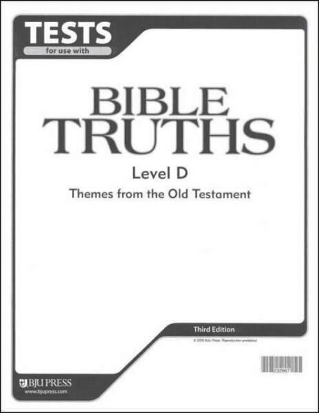 Bob Jones Bible Truths Level D Tests and Answer Key 2nd