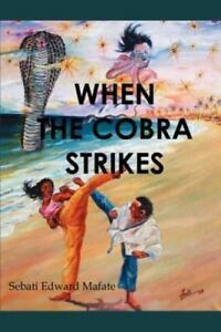 When the Cobra Strikes : Don t trouble trouble. before trouble troubles You... 9780595326365 | eBay
