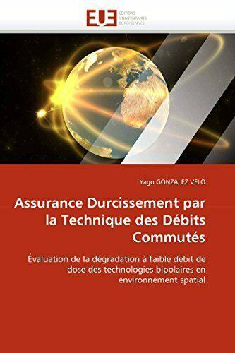 Assurance durcissement par la technique des debits commutes by VELO-Y New.. | eBay