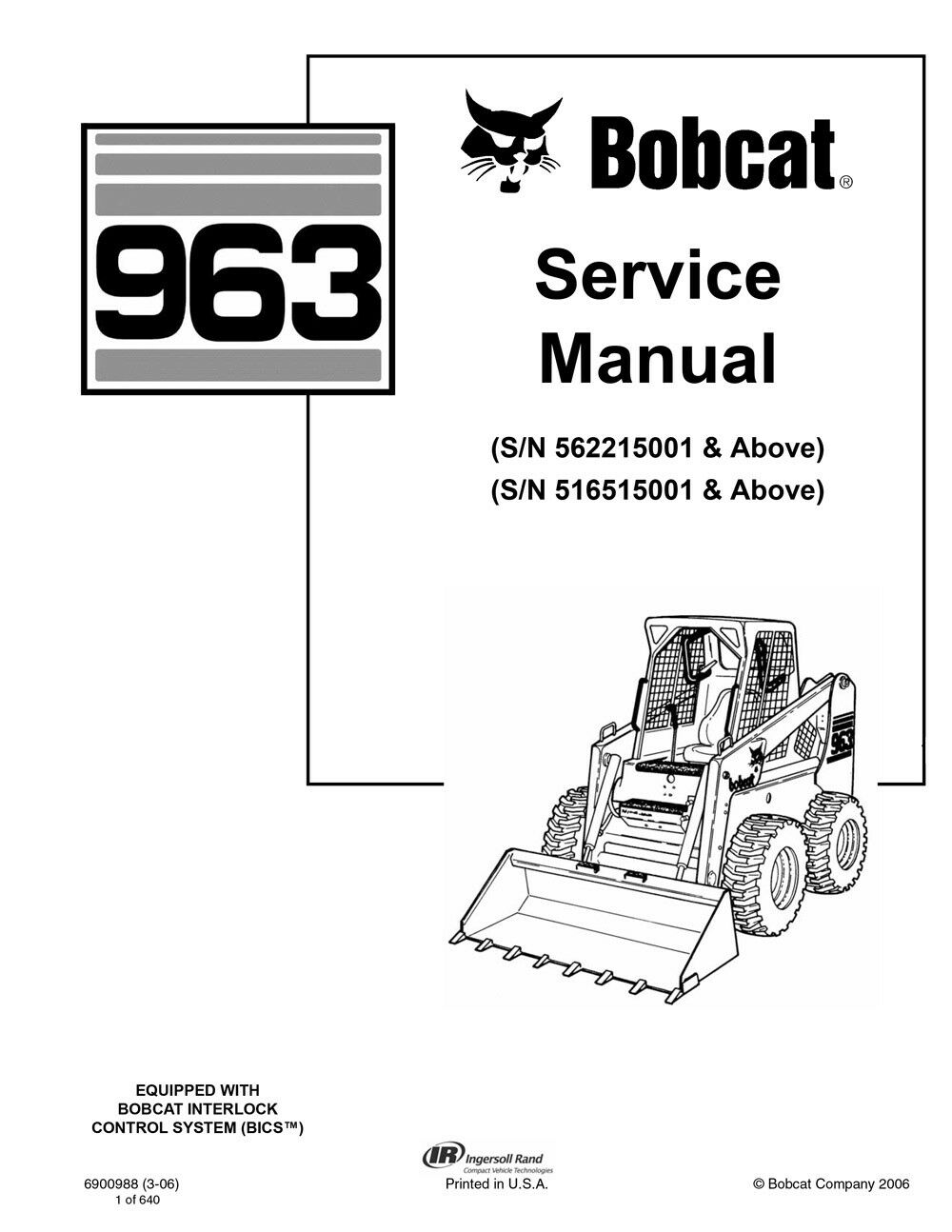 New Bobcat 963 Skid Steer Loader 2006 Edition Service