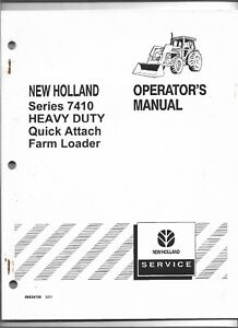 Original New Holland Model 7410 HD Quick Attach Loader