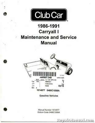 1986-1991 Club Car Carryall I Gas Maintenance And Service