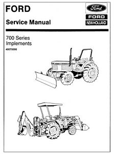 Ford 700 Series Tractor Loader Blade Implements Service