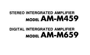 AKAI AM-M459 AM-M659 INT AMPLIFIER SERVICE MANUAL INC