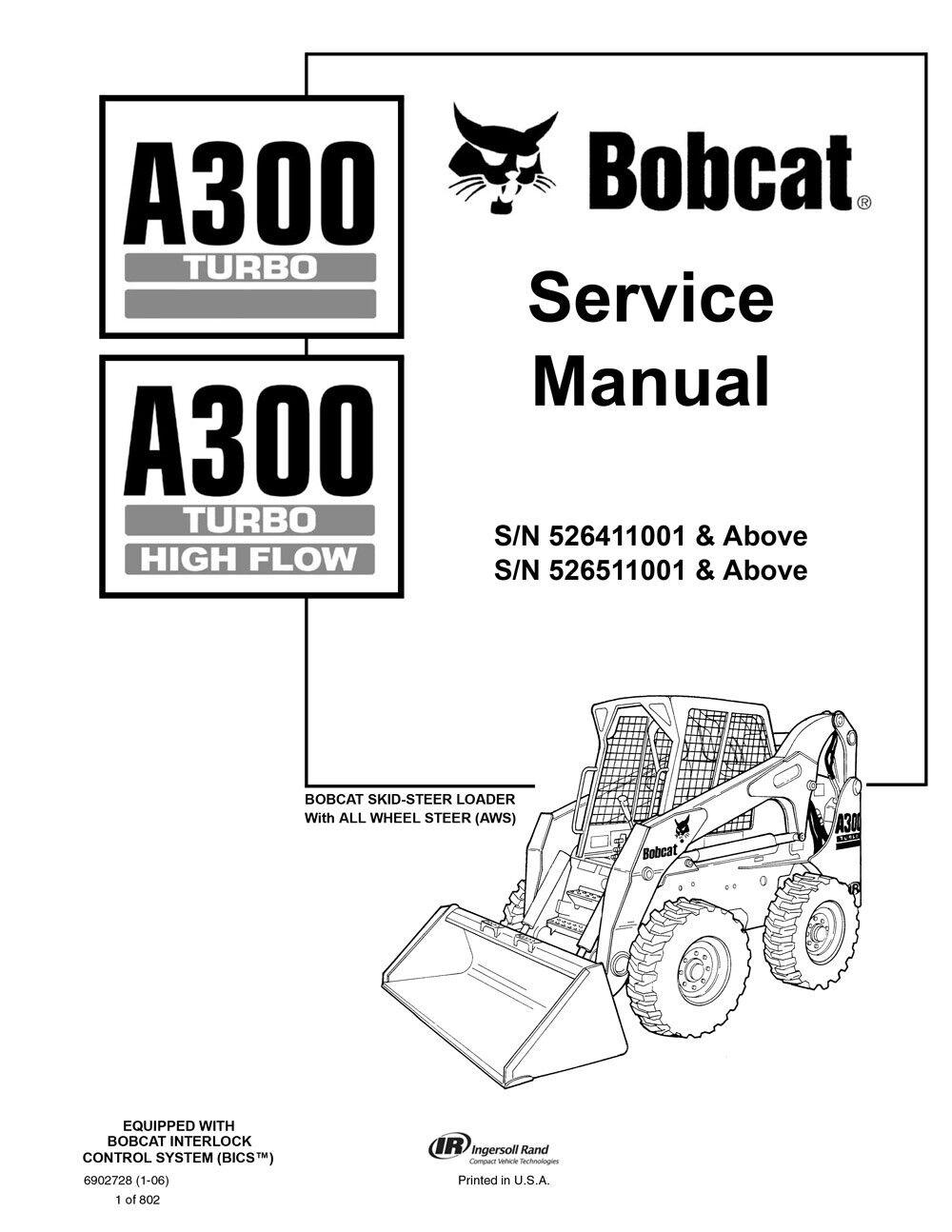 Bobcat A300 Turbo & Highflow All Wheel Steer 2006 Edition