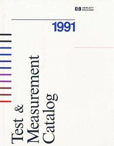 Hewlett Packard HP 1991 TEST AND MEASUREMENT Catalog HARD